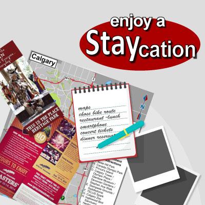Enjoy a Staycation